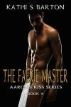 The Faerie Master - Kathi S. Barton