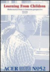 Learning from Children: Mathematics from a Classroom Perspective (Acer Research Monograph , No 52) - Brian Doig
