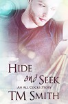 Hide and Seek: An All Cocks Story (All Cocks Stories Book 6) - Hope Vincent Flat Earth Editing, Jay Aheer, Robert T. Smith