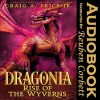 Dragonia: Rise of the Wyverns - Craig A. Price Jr.