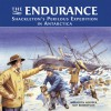 The Endurance: Shackleton's Perilous Expedition in Antartica - Meredith Hooper, M.P. Robertson