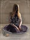As Dead as it Gets (Bad Girls Don't Die) - Katie Alender, Johanna Parker