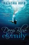 Deep Blue Eternity - Natasha Boyd