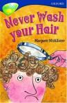 Never Wash Your Hair - Margaret McAllister