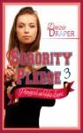 Sorority Pledge 3: Bad Girl on the Rise - Daizie Draper