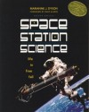 Space Station Science - Marianne J. Dyson