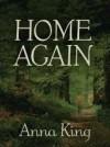 Home Again - Anna King