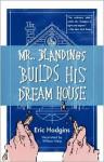 Mr. Blandings Builds His Dream House - Eric Hodgins, William Steig