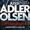 The Hanging Girl - Jussi Adler-Olsen, Quercus, Graeme Malcolm