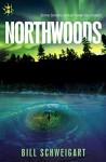 Northwoods - Bill Schweigart