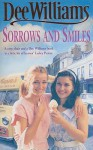 Sorrows and Smiles - Dee Williams