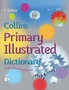 Collins Primary Illustrated Dictionary (Collin's Children's Dictionaries) - Ginny Lapage, Judith Fisher, Marguerite de la Haye