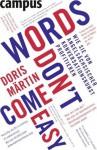 Words Don't Come Easywie Sie Von Angelsächsischer Konversationskunst Profitieren - Doris Martin