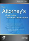 The Attorney's Guide to the Microsoft Office System - Dorian S. Berger, A.T. Mann
