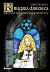 Krucjata dziecięca. Mroczna tajemnica średniowiecza - Gary Dickson