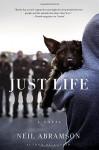 Just Life: A Novel - Neil Abramson
