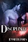 Disciplined (Howl, #2) - Jennifer James
