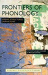 Frontiers of Phonology: Atoms, Structures and Derivations - Jacques Durand, Francis Katamba