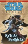 Star Wars Komiks Wydanie Specjalne nr 4/2011: Rytuał przejścia - John Ostrander, Jan Duursema