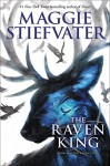 The Raven King (The Raven Cycle, Book 4) - Maggie Stiefvater