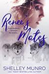 Renee's Mates - Shelley Munro