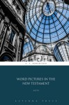 Word Pictures in the New Testament: Acts - A. T. Robertson, Aeterna Press