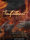 Fulfillment - K.M. Golland, Carmen Rose