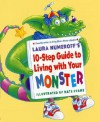 Laura Numeroff's 10-Step Guide to Living with Your Monster - Laura Joffe Numeroff, Nate Evans