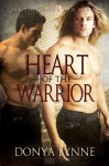 Heart of the Warrior - Donya Lynne