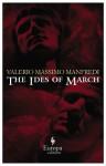The Ides of March - Valerio Massimo Manfredi, Christine Feddersen-Manfredi
