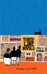 Illustrated Three-Line Novels: Felix Feneon - Félix Fénéon, Luc Sante, Joanna Neborsky, Felix Feneon