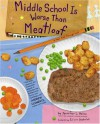 Middle School Is Worse Than Meatloaf: A Year Told Through Stuff - Jennifer L. Holm