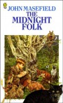 The Midnight Folk - John Masefield