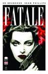 Fatale #1 - Ed Brubaker, Sean Phillips