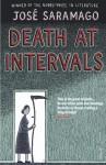 Death at Intervals - José Saramago, Margaret Jull Costa