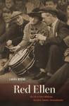 Red Ellen: The Life of Ellen Wilkinson, Socialist, Feminist, Internationalist - Laura Beers