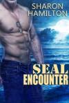 SEAL Encounter - Sharon Hamilton