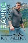 Saving Sara (Alaska Blizzard Book 5) - Kat Mizera