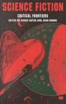 Science Fiction, Critical Frontiers - Karen Sayer, John Moore