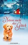 Nelson sucht das Glück: Roman - Alan Lazar, Judith Schwaab