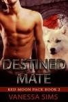 Destined Mate - Vanessa Sims