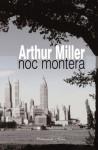 Noc montera - Arthur Miller