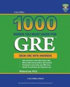 Columbia 1000 Words You Must Know for GRE: Book One with Answers - Richard Lee