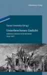 Unterbrochenes Gedicht: Jiddische Literatur in Deutschland 1944-1950 - Tamar Lewinsky, Charles Lewinsky
