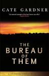 The Bureau of Them (Snowbooks Horror Novellas) - Cate Gardner