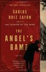 The Angel's Game (Reprint) - Carlos Ruiz Zafón