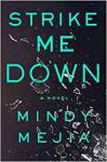 Strike Me Down - Mindy Mejia