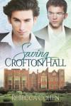 Saving Crofton Hall - Rebecca Cohen
