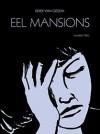 Eel Mansion 2 - Derek Van Gieson