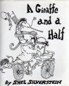 A Giraffe and a Half - Shel Silverstein